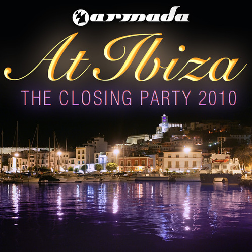 Album Art - Armada At Ibiza - The Closing Party 2010