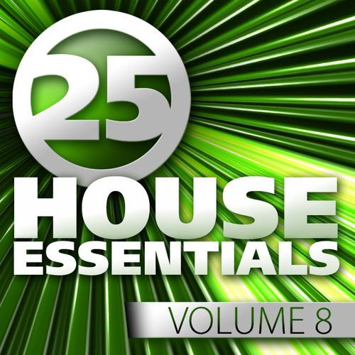 Album Art - 25 House Essentials Volume 8