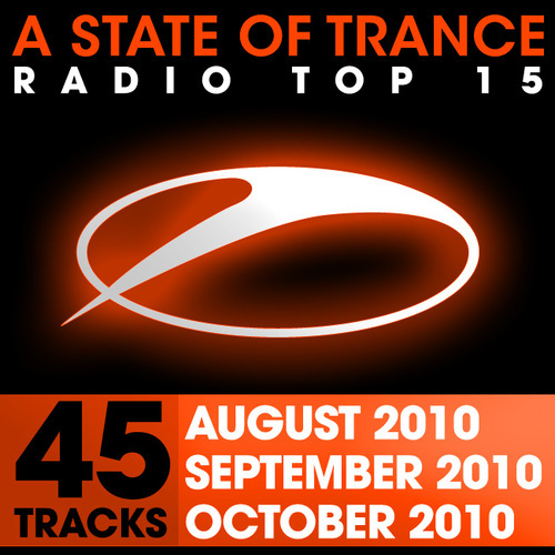 Album Art - A State Of Trance Radio Top 15 - October/September/August 2010 - 45 Tracks