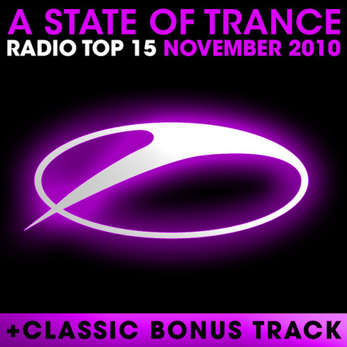 Album Art - A State Of Trance Radio Top 15 - November 2010 - Including Classic Bonus Track