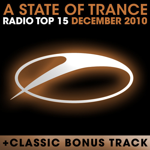 Album Art - A State Of Trance Radio Top 15 - December 2010 - Including Classic Bonus Track