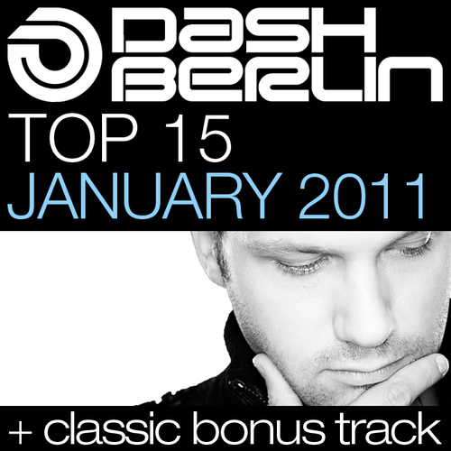 Album Art - Dash Berlin Top 15 - January 2011 - Including Classic Bonus Track