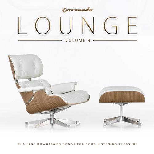 Album Art - Armada Lounge Vol. 4 - The Best Downtempo Songs For Your Listening Pleasure