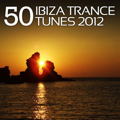 Album Art - 50 Ibiza Trance Tunes 2012
