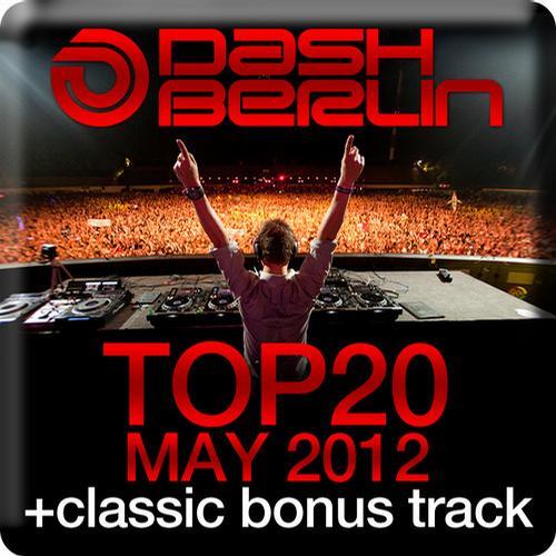 Album Art - Dash Berlin Top 20 - May 2012 - Including Classic Bonus Track