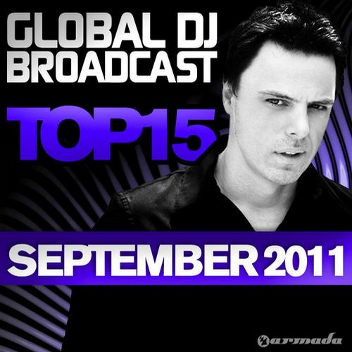 Album Art - Global DJ Broadcast Top 15 - September 2011 - Including Classic Bonus Track