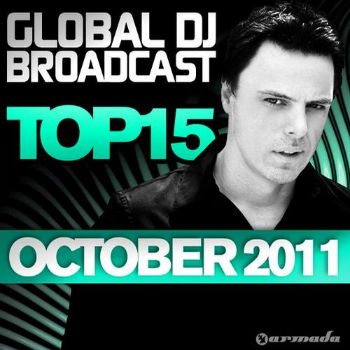 Album Art - Global DJ Broadcast Top 15 - October 2011 - Including Classic Bonus Track