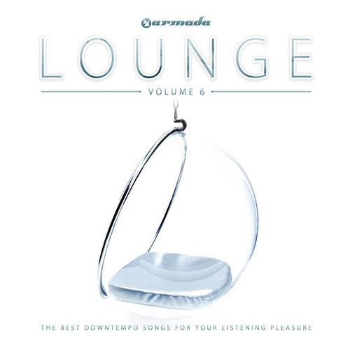 Album Art - Armada Lounge, Vol. 6 - The Best Downtempo Songs For Your Listening Pleasure
