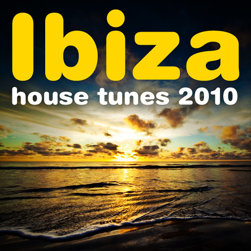 Album Art - Ibiza House Tunes 2010