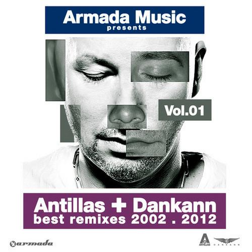 Album Art - Antillas + Dankann Best Remixes 2002 - 2012, Vol. 1