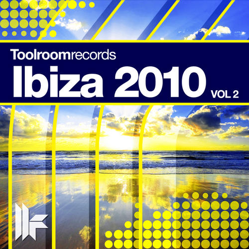 Album Art - Toolroom Records Ibiza 2010 - Vol. 2