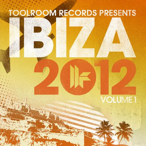 Album Art - Toolroom Records Ibiza 2012 Volume 1