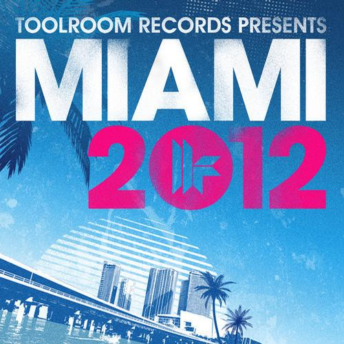 Album Art - Toolroom Records Miami 2012