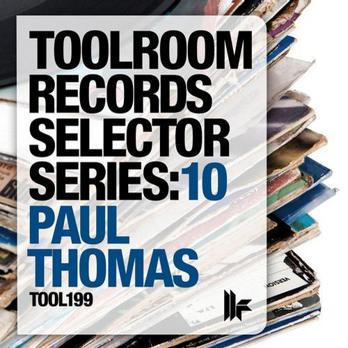 Album Art - Toolroom Records Selector Series: 10 Mixed By Paul Thomas
