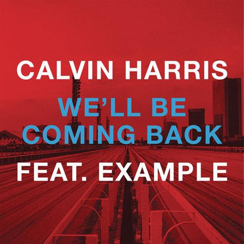 Album Art - We'll Be Coming Back (feat. Example)