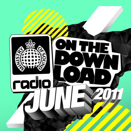 Album Art - Ministry Of Sound Radio Presents On The Download June 2011