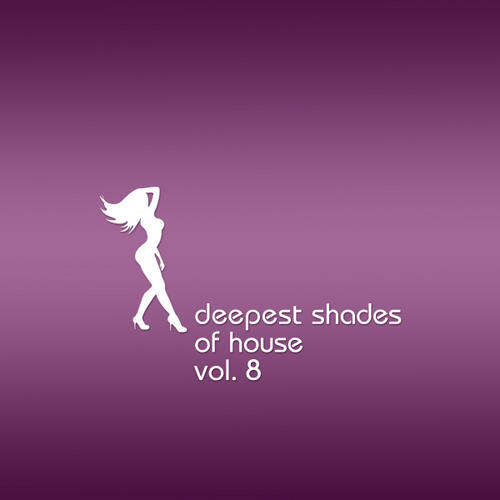 Album Art - Deepest Shades Of House Volume 8