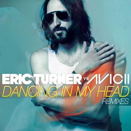 Album Art - Dancing in My Head (Eric Turner vs. Avicii)
