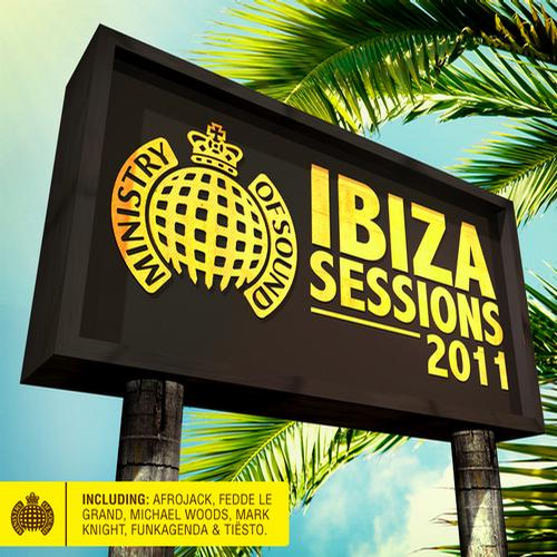 Album Art - Ibiza Sessions 2011 - Ministry of Sound