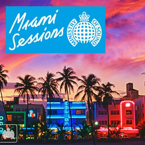 Album Art - Miami Sessions - Ministry Of Sound