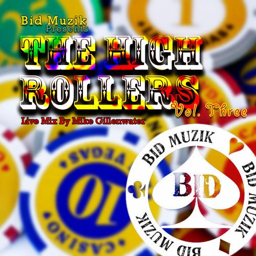 Album Art - The High Rollers Volume 3 (Live Mix By Mike Gillenwater)