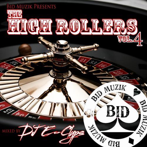 Album Art - The High Rollers Vol.4 - Mixed By DJ E-Clyps