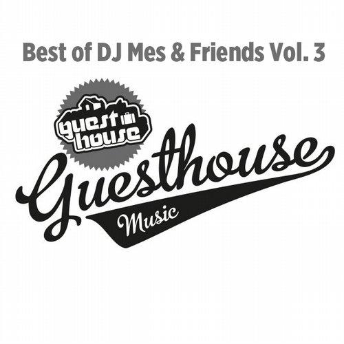 Album Art - Best Of DJ Mes & Friends Vol.3