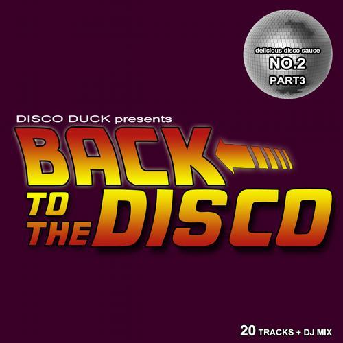 Album Art - Back to the Disco - Delicious Disco Sauce No. 2 Pt. 3 (Mixed by Disco Duck)
