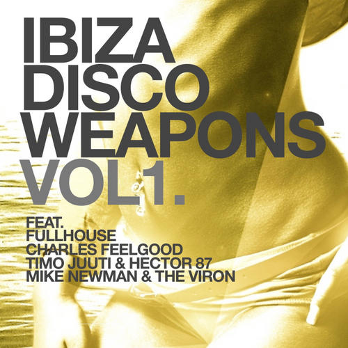 Album Art - Ibiza Disco Weapons Volume 1