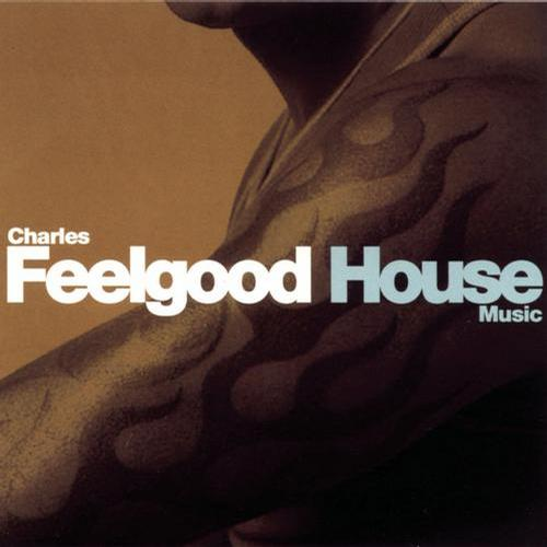 Album Art - House Music (Continuous DJ Mix By Charles Feelgood)