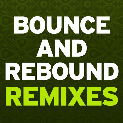 Album Art - Bounce & Rebound (Remixes)