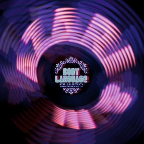 Azari & III Presents - Body Language Volume 13 Album