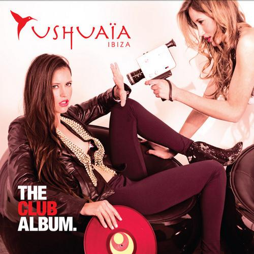 Album Art - Ushuaia Ibiza - The Club Album