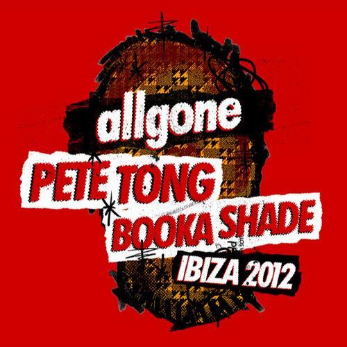 Album Art - Allgone Pete Tong & Booka Shade Ibiza 2012
