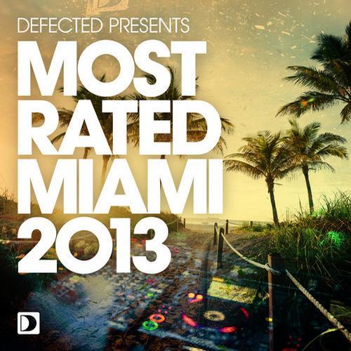 Album Art - Defected presents Most Rated Miami 2013