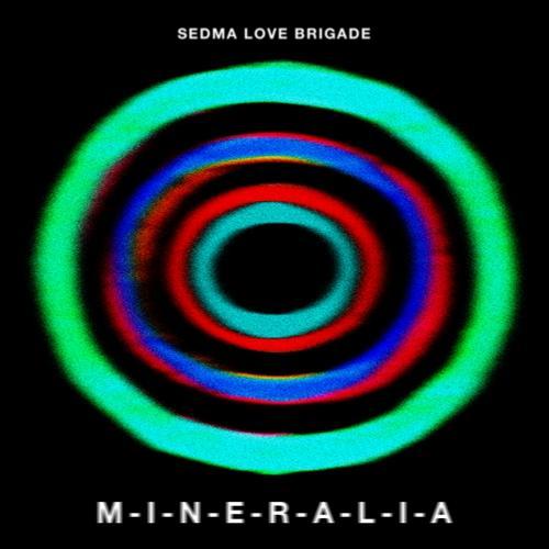 Album Art - Sedma Love Brigade: Mineralia