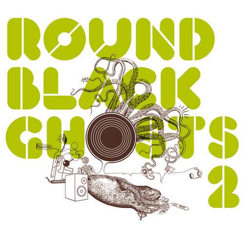 Album Art - Round Black Ghosts Volume 2