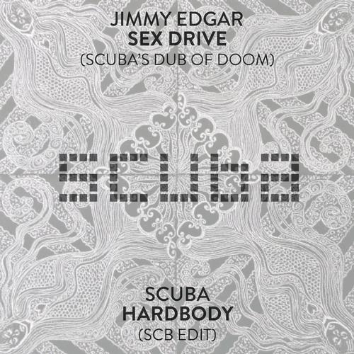 Sex Drive (Scuba's Dub Of Doom) / Hardbody (SCB Edit) Album Art