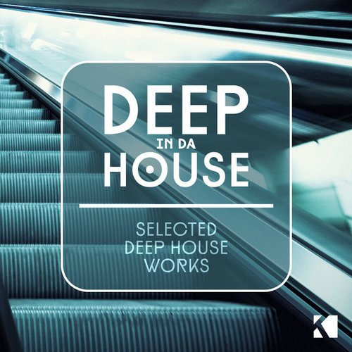 Album Art - Deep in da House (Selected Deep House Works)