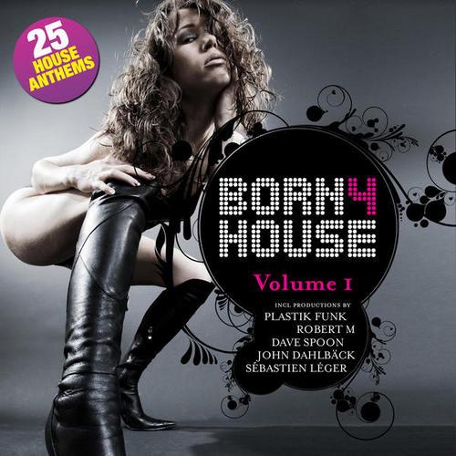 Album Art - Born 4 House - Volume 1