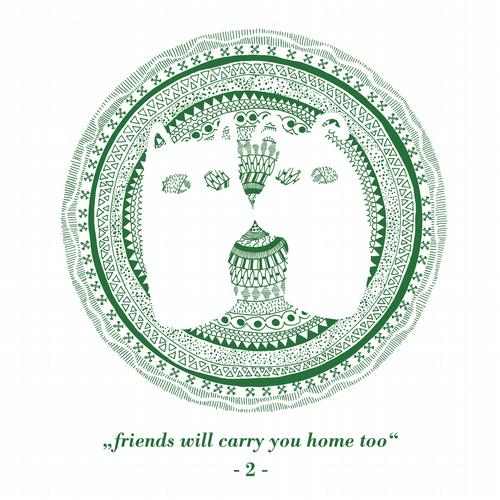 Friends Will Carry You Home Too Part 2 Album
