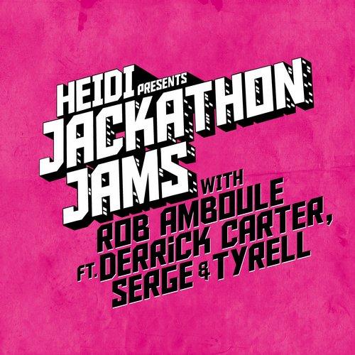 Album Art - Heidi Presents Jackathon Jams With Rob Amboule Ft. Derrick Carter & Serge & Tyrell