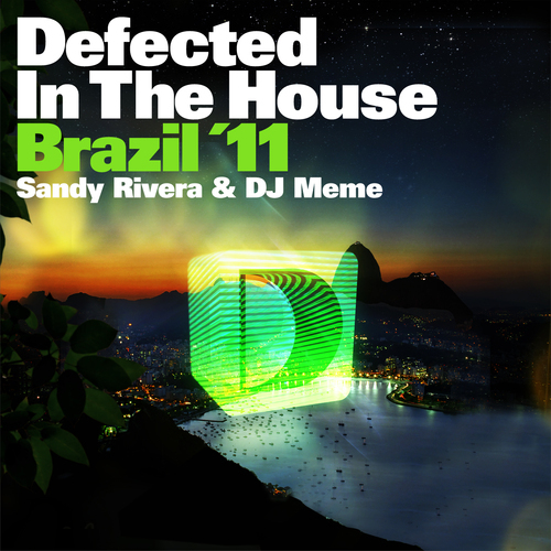 Album Art - Defected In The House Brazil '11 Mixed By Sandy Rivera & DJ Meme
