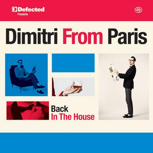 Defected presents Dimitri From Paris Back In The House Album Art