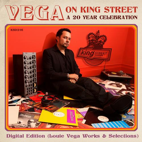 Vega On King Street: A 20 Year Celebration Digital Edition (Louie Vega Works & Selections) Album