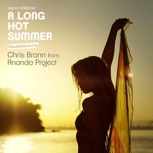 Album Art - A Long Hot Summer Mixed & Selected By Chris Brann From Ananda Project