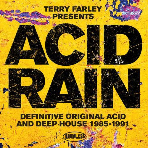 Album Art - Terry Farley Presents Acid Rain (Definitive Original Acid & Deep House 1985-1991)