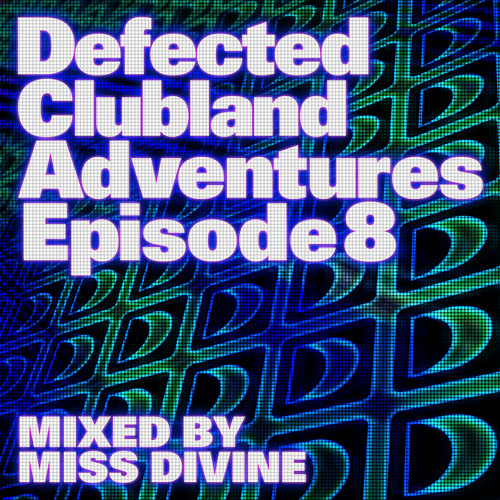 Album Art - Defected Clubland Adventures Episode 8