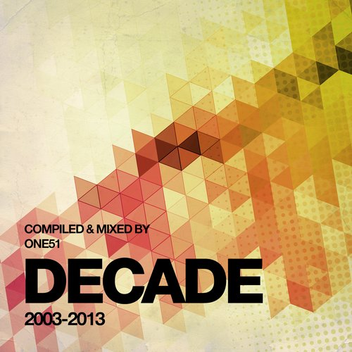 Album Art - Decade - Compiled & Mixed By One51