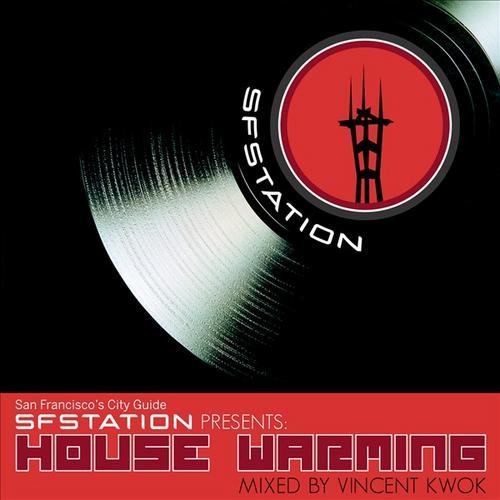 Album Art - SF Station Presents: House Warming